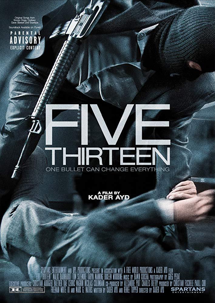 Five Thirteen (2013) ล่าเดือด ปล้นดิบ